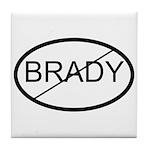 Brady - Just say NO
