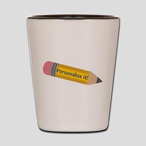 PERSONALIZED Cute Pencil Shot Glass