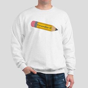 PERSONALIZED Cute Pencil Sweatshirt