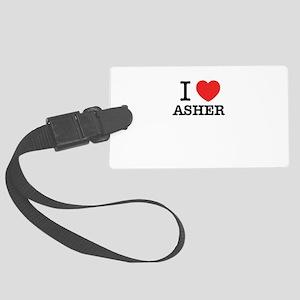 I Love ASHER Large Luggage Tag