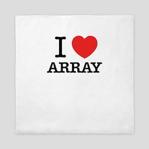 I Love ARRAY Queen Duvet