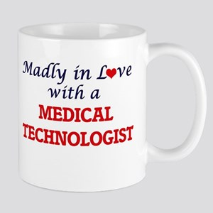 Madly in love with a Medical Technologist Mugs