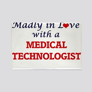 Madly in love with a Medical Technologist Magnets