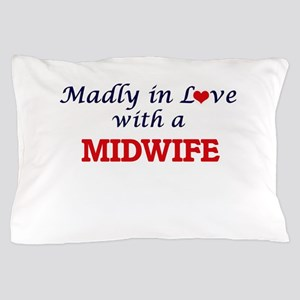 Madly in love with a Midwife Pillow Case