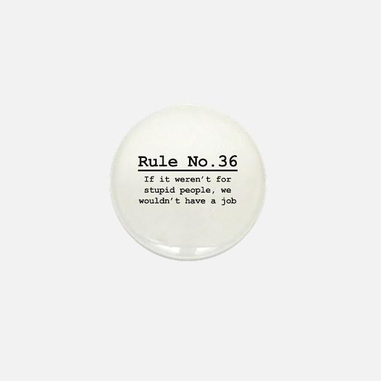 Rule No. 36 Mini Button