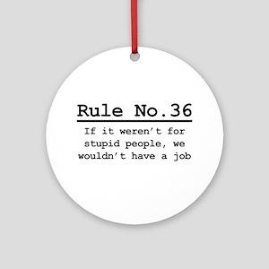 Rule No. 36 Ornament (Round)