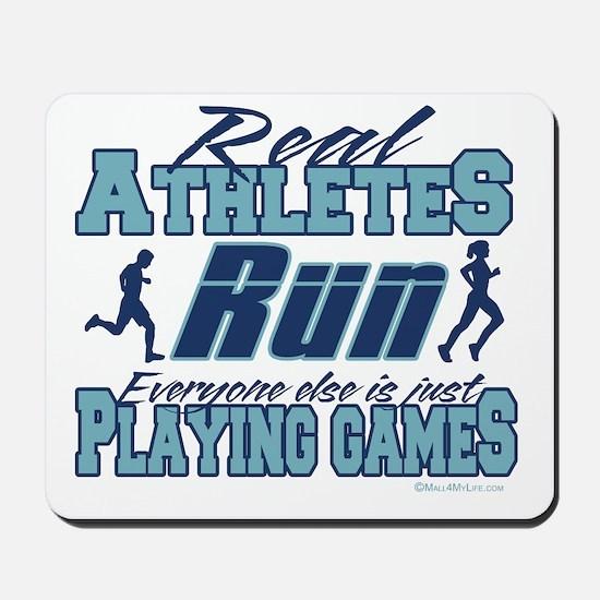Real Athletes Run Mousepad