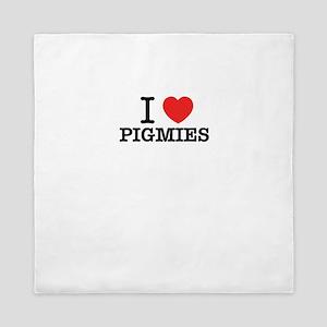 I Love PIGMIES Queen Duvet