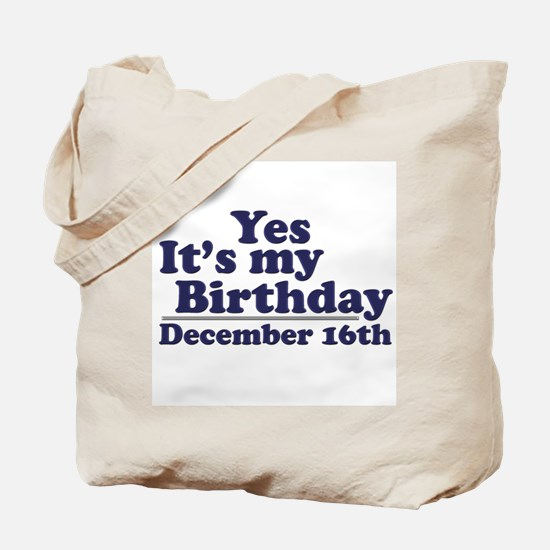 December 16th Birthday Tote Bag