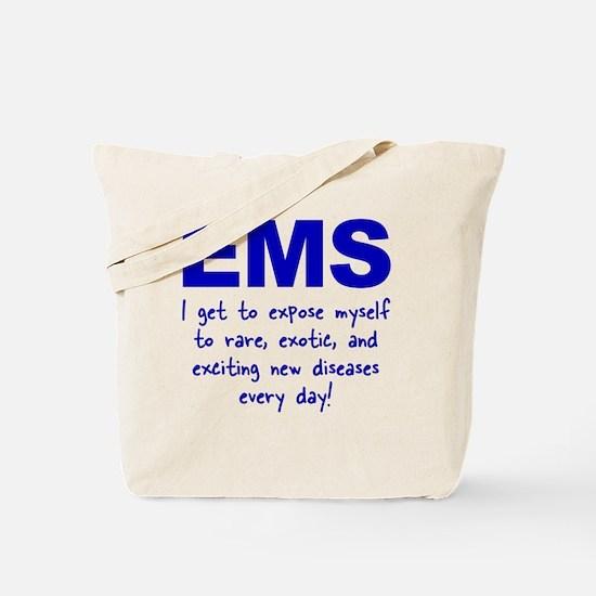 EMS ... diseases Tote Bag