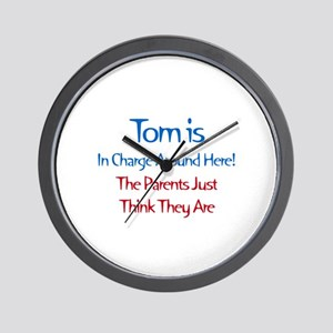 Tom Is In Charge Wall Clock