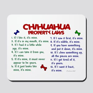 Chihuahua Property Laws 2 Mousepad