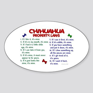 Chihuahua Property Laws 2 Oval Sticker