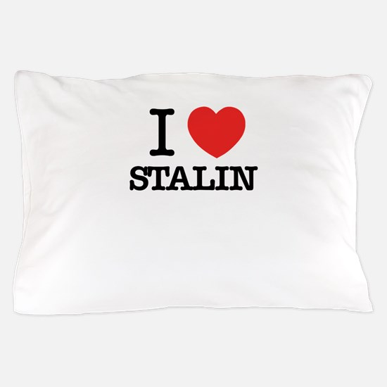 I Love STALIN Pillow Case