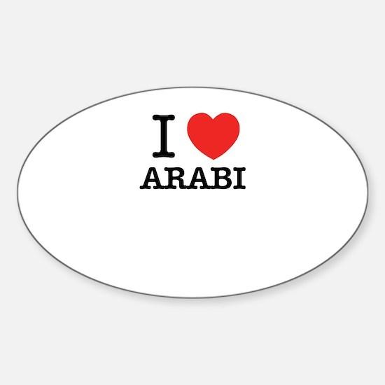 I Love ARABI Decal