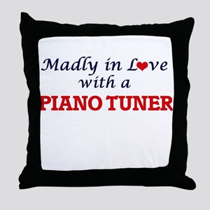 Madly in love with a Piano Tuner Throw Pillow