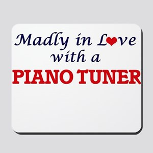 Madly in love with a Piano Tuner Mousepad