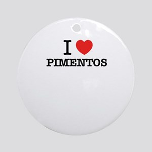 I Love PIMENTOS Round Ornament