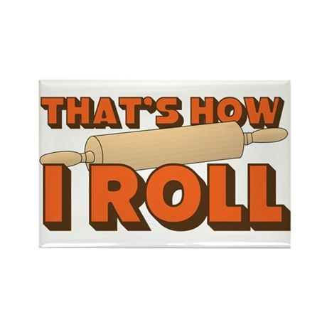 Thats How I Roll Rectangle Magnet (10 pack)