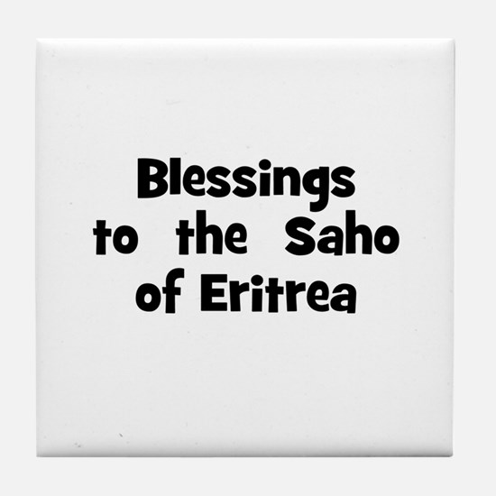 Blessings  to  the  Saho of E Tile Coaster