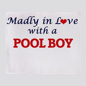 Madly in love with a Pool Boy Throw Blanket