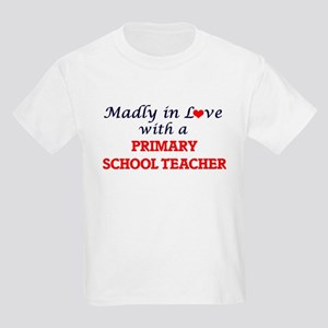 Madly in love with a Primary School Teache T-Shirt