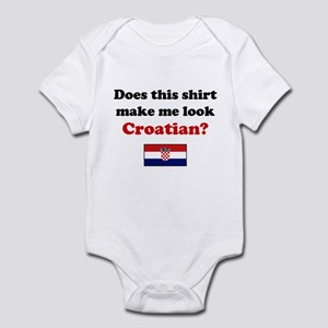 Make Me Look Croatian Infant Bodysuit