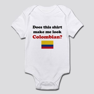 Make Me Look Colombian Infant Bodysuit