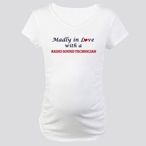 Madly in love with a Radio Sound Maternity T-Shirt