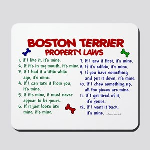 Boston Terrier Property Laws 2 Mousepad