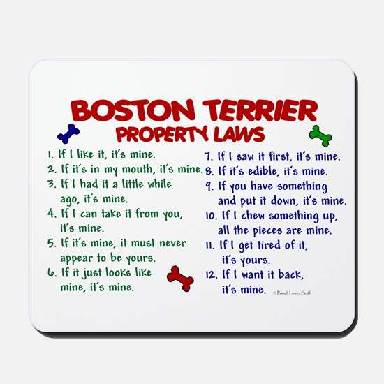 Boston Terrier Property Laws 2 Mousepad