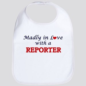 Madly in love with a Reporter Bib