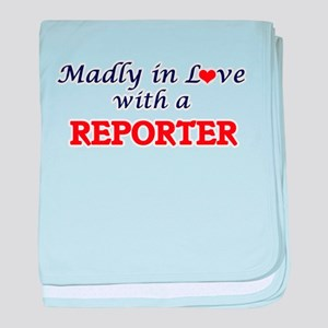 Madly in love with a Reporter baby blanket