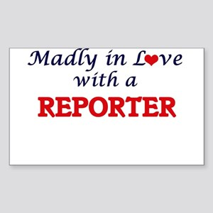 Madly in love with a Reporter Sticker