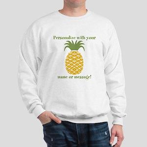 PERSONALIZED Pineapple Sweatshirt