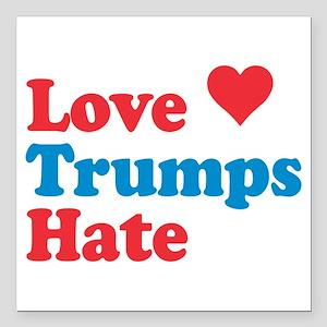 "Love Trumps Hate Square Car Magnet 3"" X 3&quo"