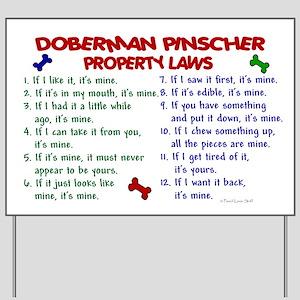 Doberman Pinscher Property Laws 2 Yard Sign