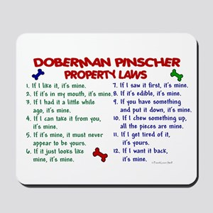 Doberman Pinscher Property Laws 2 Mousepad