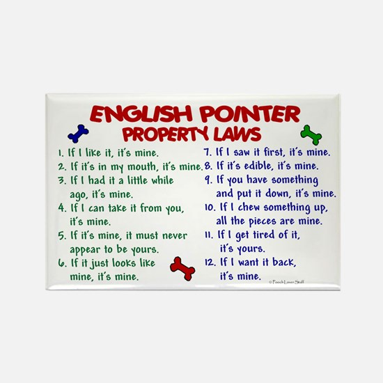 English Pointer Property Laws 2 Rectangle Magnet (