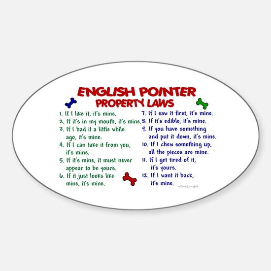 English Pointer Property Laws 2 Oval Decal