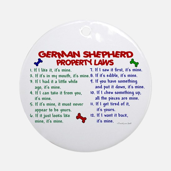 German Shepherd Property Laws 2 Ornament (Round)