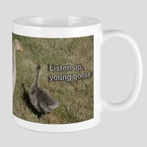 Listen up, young goose Mugs