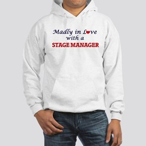 Madly in love with a Stage Manag Hooded Sweatshirt