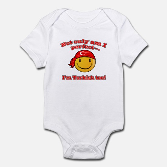 Not only am i perfect i'm Turkish too! Infant Body