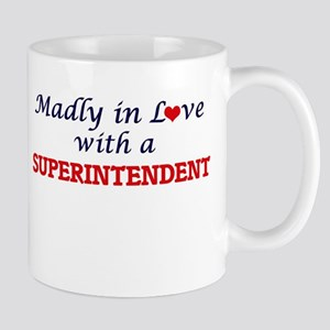 Madly in love with a Superintendent Mugs
