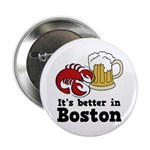 "Better in Boston 2.25"" Button (100 pack)"