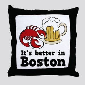Better in Boston Throw Pillow