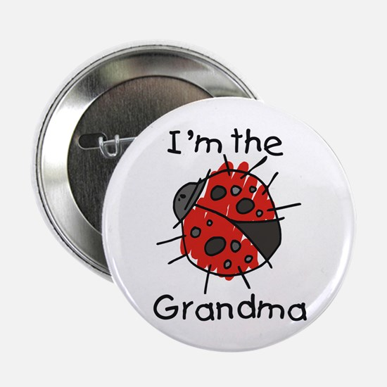 "I'm the Grandma Ladybug 2.25"" Button"