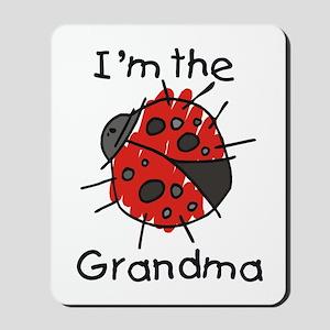 I'm the Grandma Ladybug Mousepad