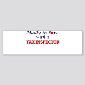 Madly in love with a Tax Inspector Bumper Sticker